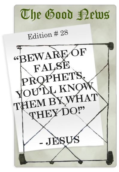 beware false prophets